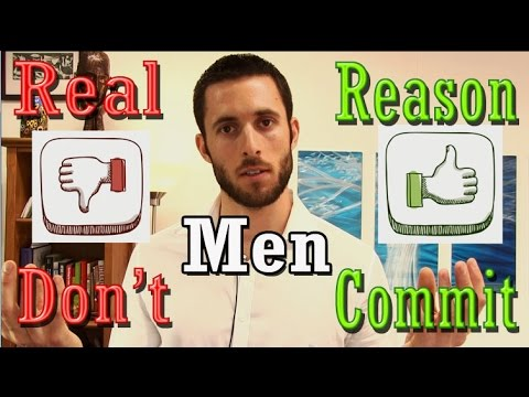 The REAL Reasons Why Men Don't Commit In Long-Term Relationships