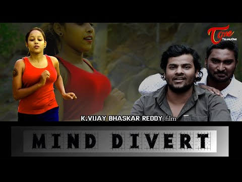 MIND DIVERT | Latest Telugu Short Film 2020 | by K.Vijay Bhaskar Reddy | TeluguOneTV
