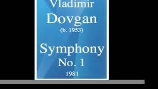Download Lagu Vladimir Dovgan (b. 1953) : Symphony No. 1 (1981) Mp3
