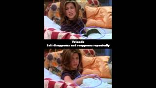 Friends TV Show Mistakes
