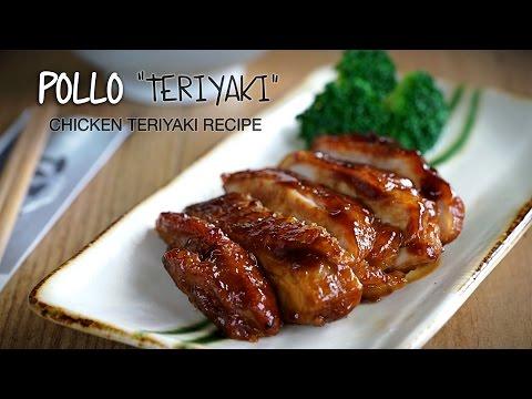 Receta De Pollo Teriyaki - Chicken Teriyaki Recipe L Kwan Homsai