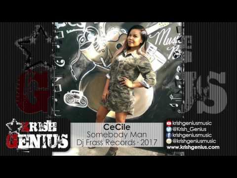 CeCile - Somebody Man [Reggae Fest Riddim] March 2017