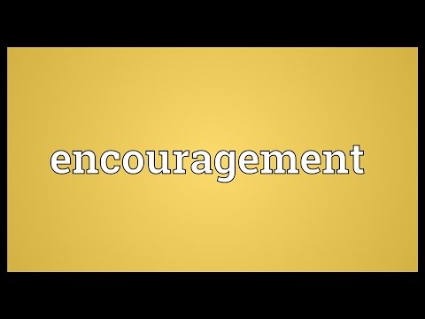 Encouragement Meaning