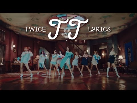 Video TWICE (트와이스) - TT [LYRIC VIDEO] [HAN|ROM|ENG] download in MP3, 3GP, MP4, WEBM, AVI, FLV January 2017