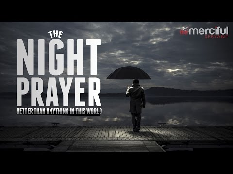 Night Prayer - Better Than Anything In the World