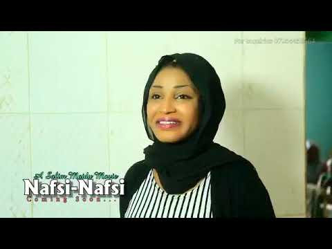 NAFSI NAFSI LATEST OFFICIAL HAUSA FILM TRAILER