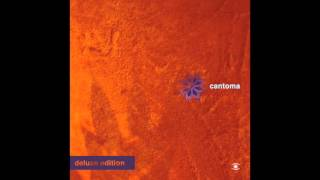Cantoma - Early Till Late