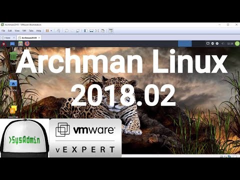 How To Install Archman Linux 2018.02 + VMware Tools + Review On VMware Workstation [2018]