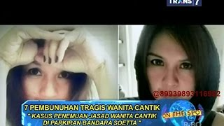 Video On The Spot - 7 Pembunuhan Tragis Wanita Cantik di Indonesia MP3, 3GP, MP4, WEBM, AVI, FLV Januari 2019