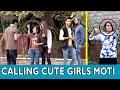 Calling Cute Girls MOTI - TST - PRANKS IN INDIA