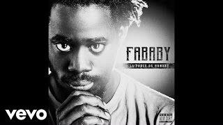 Fababy - Le Jour Se Lève ft. La Fouine