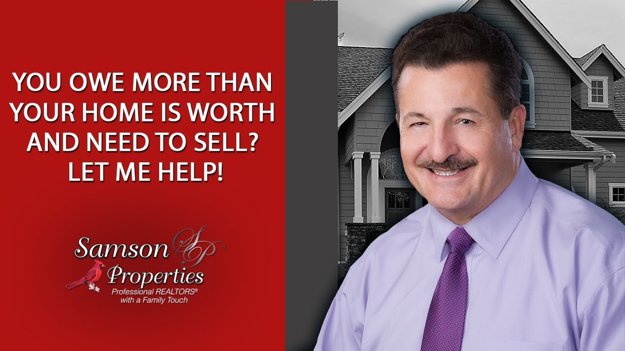 You Owe More Than Your Home Is Worth and Need to Sell? Let Me Help!