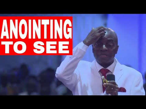 Anointing To See By Bishop David Oyedepo