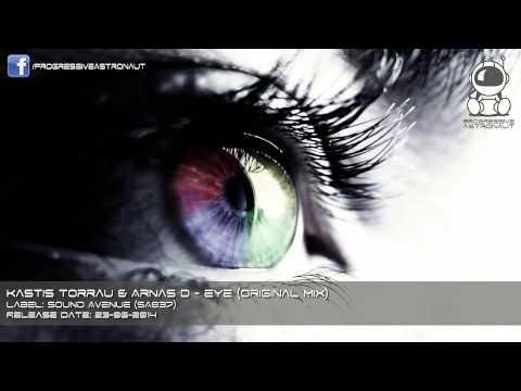 Kastis Torrau & Arnas D - Eye (Original Mix) [Sound Avenue]