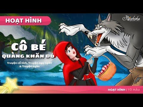 Cô bé quàng khăn đỏ (Mới) câu chuyện cổ tích - Truyện cổ tích việt nam - Hoạt hình cho Trẻ Em - Thời lượng: 12 phút.