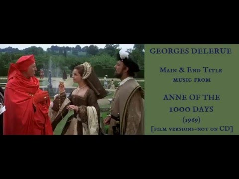 Georges Delerue: music from Anne of the Thousand Days (1969)
