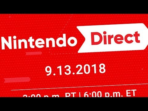 Nintendo Direct 9.13.18 LIVE REACTION (видео)