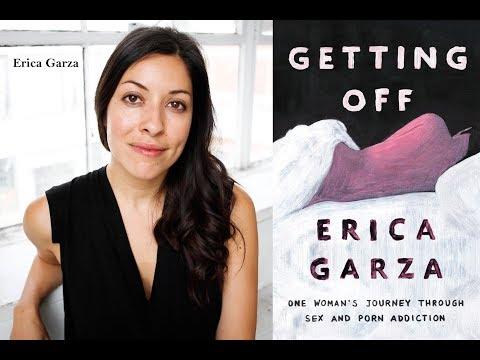 Erica Garza: A Woman's Healing Journey Through Sex and Porn Addiction