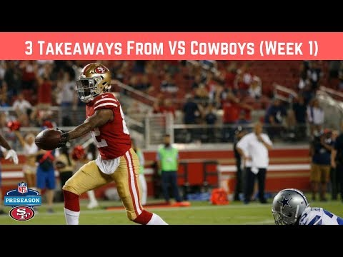 3 Takeaways from 49ers vs Cowboys (Preseason, Game 1)