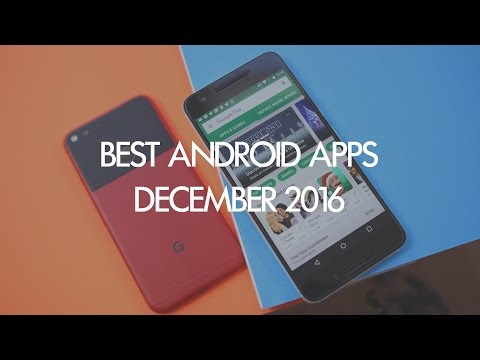 5 Android Apps You Should Download – December 2016