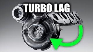 7. Turbo Lag - Explained