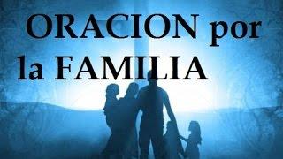 ORACION POR LA FAMILIA Sangre y Agua Oraciones para Pedirle a Dios