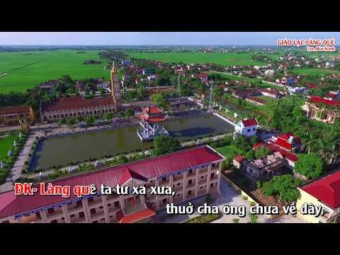 Bài ca: GIÁO LẠC LÀNG QUÊ – Lm. Bùi Ninh