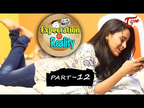 Expectation Vs Reality | Episode #12 | Telugu Comedy Web Series