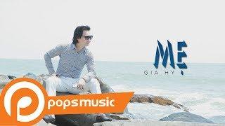 Bài hát: Mẹ Ca sĩ: Gia Hy POPS Music - Kênh âm nhạc trực tuyến hàng đầu Việt Nam. Follow POPS Music: ♫ Subscribe:...