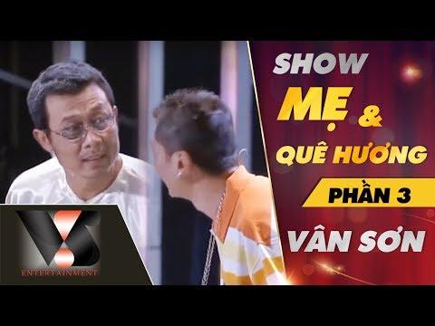 Show Mẹ & Quê Hương - Vân Sơn