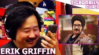 Erik Griffin Calls Bobby Lee