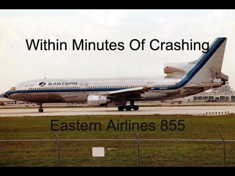 The Miami Miracle | The Amazing Story Of Eastern Airlines Flight 855