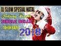 Download Lagu DJ VIRAL SPESIAL NATAL DAN TAHUN BARU 2019 MUSIKNYA COCOK BUAT SANTAI Mp3 Free