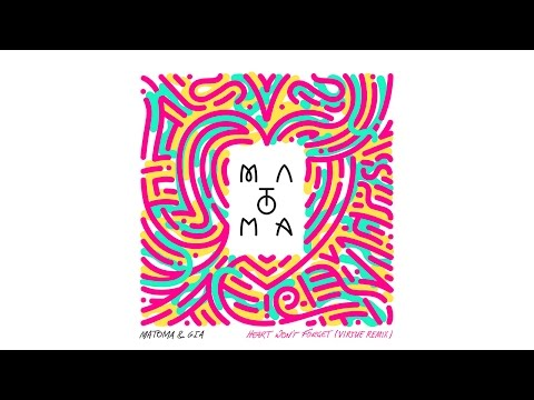 Matoma & Gia - Heart Won't Forget (Vertue Remix)