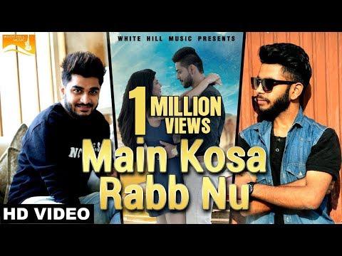 Main Kosa Rab Nu Songs mp3 download and Lyrics