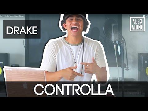 Controlla by Drake   Alex Aiono Cover_Legjobb vide�k: Zene