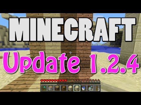 minecraft 1.2 update - Test drive of Minecraft Update 1.2.4, including: new wooden planks with more colors, new sandstone blocks, and a new cat behavior that makes you want to SCRE...