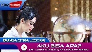 Nonton Bunga Citra Lestari   Aku Bisa Apa   Ost  Jilbab Traveler  Love Sparks In Korea    Official Video Film Subtitle Indonesia Streaming Movie Download