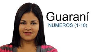 Aprender Guaraní: Números del 1 al 10 ▽ TRADUCCION ▽ papaha - número peteĩ - uno mokõi - dos mbohapy - tres irundy - cuatro po - cinco poteĩ - seis pokõi ...