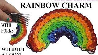 HOW TO MAKE RAINBOW CHARM WITH 2 FORKS. WITHOUT A RAINBOW LOOM