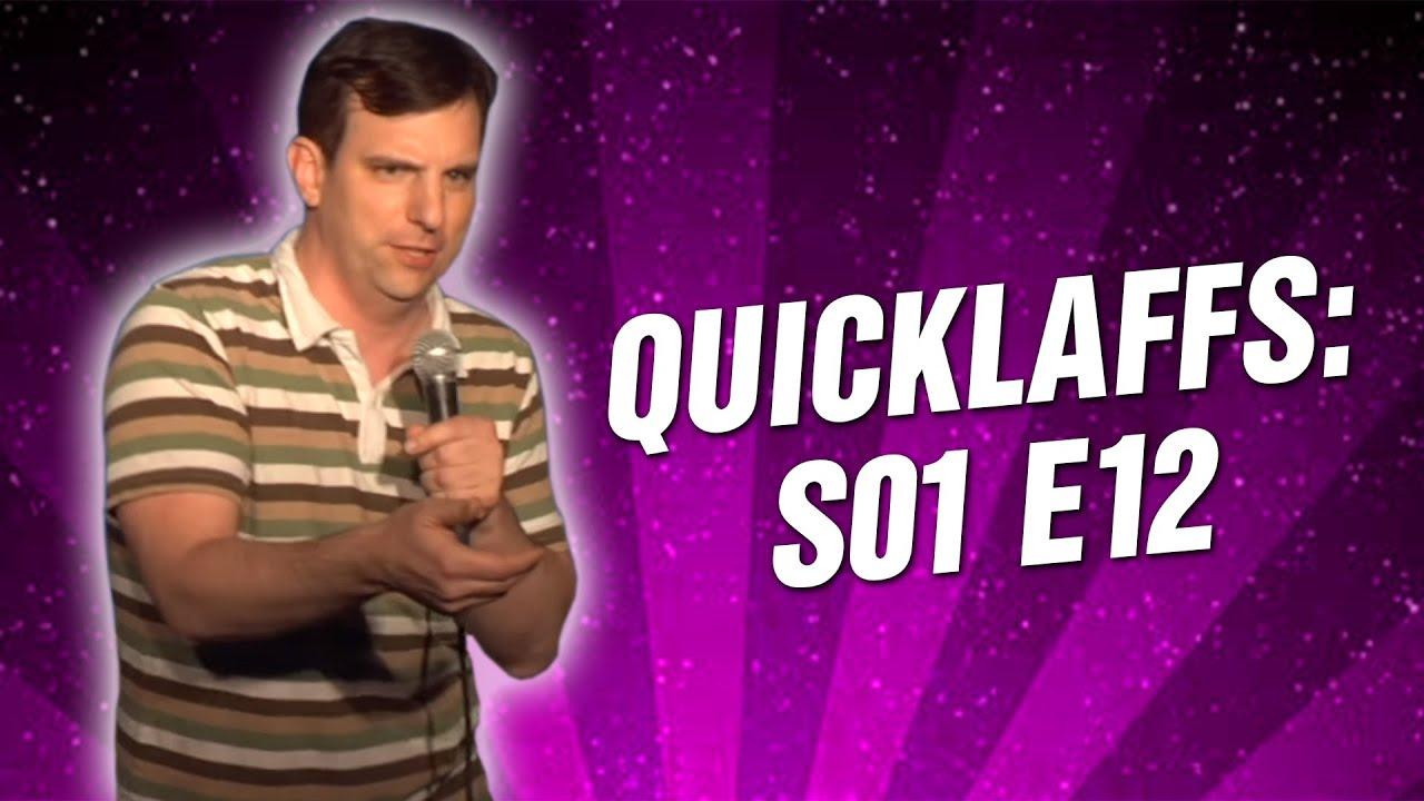 Comedy Time - QuickLaffs: Season 1 Episode 12