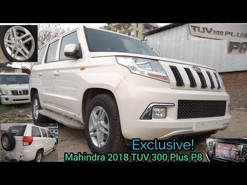 First On Youtube | Exclusive:Mahindra 2018 TUV 300 Plus P8 Variant Real-Life Review & Walkaround. (видео)