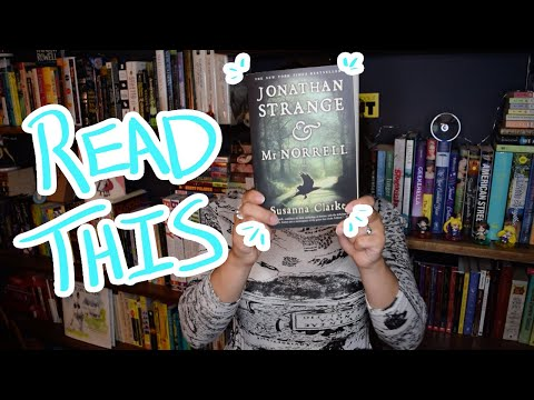 5 Reasons Why You Should Read Jonathan Strange & Mr. Norrell