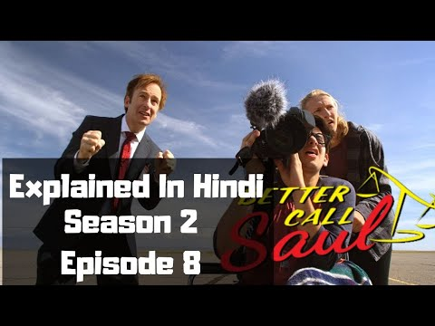 Better Call Saul Season 2 Episode 8 Explained In Hindi