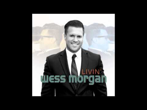 Wess Morgan - Lord You've Been So Good To Me