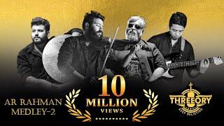 Video A R Rahman Medley Part-2 || Mashup Cover || Threeory MP3, 3GP, MP4, WEBM, AVI, FLV Desember 2018