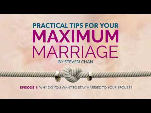 Episode 1 - Why do you want to stay married to your spouse?
