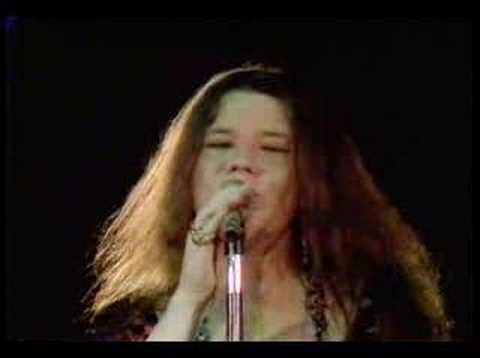 Janis Joplin - Janis Joplin singing Maybe. Now children before there was Celine Dion, and Britney etc there was Janis. Now granted you may not have wanted to take her home ...