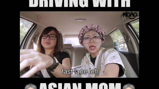 Driving with Asian Mom