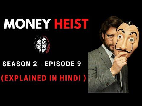 Money Heist Season 2 Episode 9 Explained in Hindi
